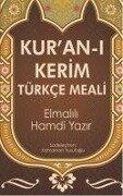 Kuran-i Kerim Türkce Meali - Elmalili Muhammed Hamdi Yazir