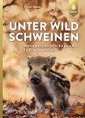 Unter Wildschweinen - Anneli Noack