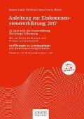 Anleitung zur Einkommensteuererklärung 2017 - Robert Engert, Winfried Simon, Frank Ulbrich