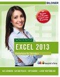 Excel 2013 Basiswissen - Anja Schmid, Inge Baumeister