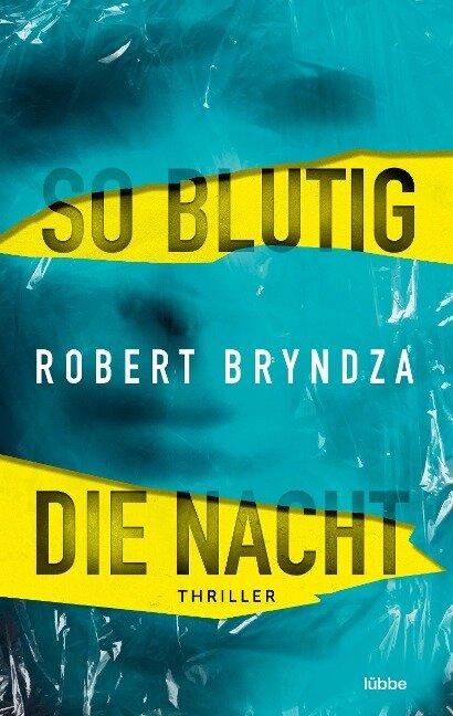 So blutig die Nacht - Robert Bryndza