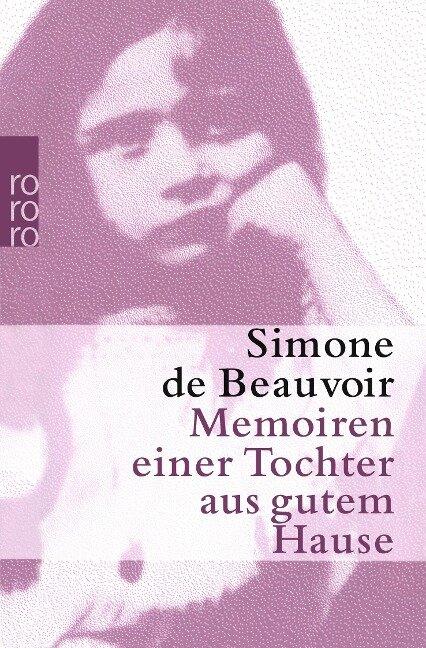 Memoiren einer Tochter aus gutem Hause - Simone de Beauvoir