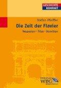 Die Zeit der Flavier - Stefan Pfeiffer