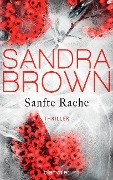 Sanfte Rache - Sandra Brown
