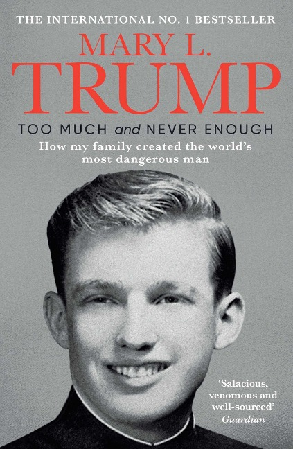 Too Much and Never Enough - Mary L. Trump