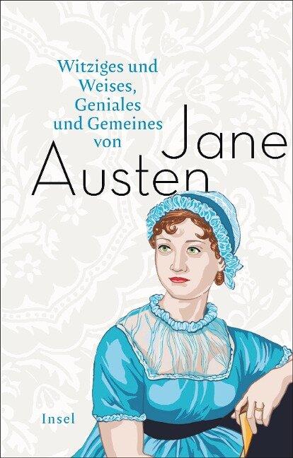 Witziges und Weises, Geniales und Gemeines von Jane Austen - Jane Austen
