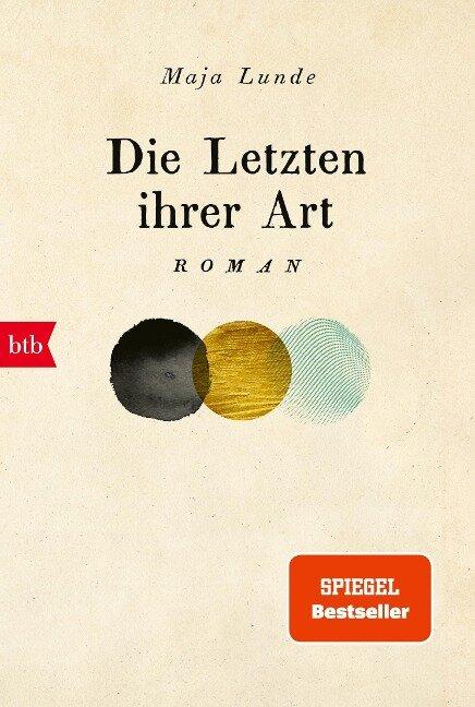 Die Letzten ihrer Art - Maja Lunde