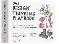 Das Design Thinking Playbook -