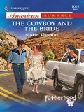 The Cowboy and the Bride (Mills & Boon American Romance) - Marin Thomas