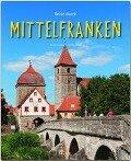 Reise durch Mittelfranken - Ulrike Ratay