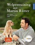 Welpentraining mit Martin Rütter - Martin Rütter, Andrea Buisman