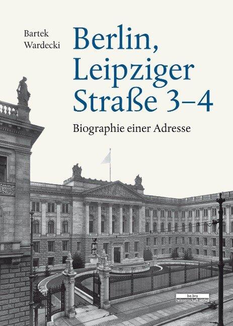 Berlin, Leipziger Straße 3-4 - Bartek Wardecki