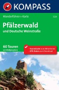 Kompass Wanderführer Pfälzerwald und Deutsche Weinstraße - Wolfgang Benz