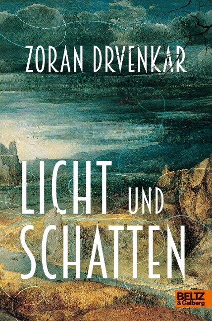 Licht und Schatten - Zoran Drvenkar