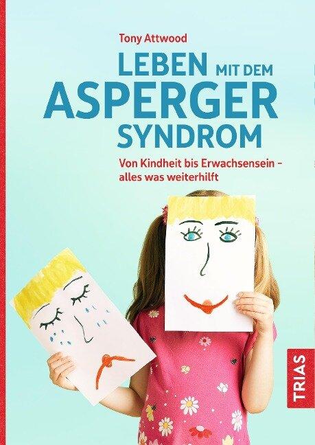 Leben mit dem Asperger-Syndrom - Tony Attwood