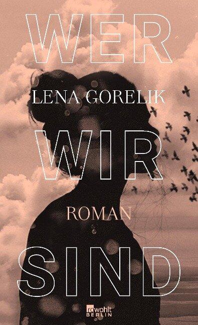 Wer wir sind - Lena Gorelik