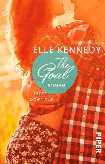 The Goal - Jetzt oder nie - Elle Kennedy