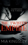 The Twisted Empire - Mia Kingsley