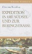 Expedition in die Südsee und zur Beringstrasse - Otto von Kotzebue