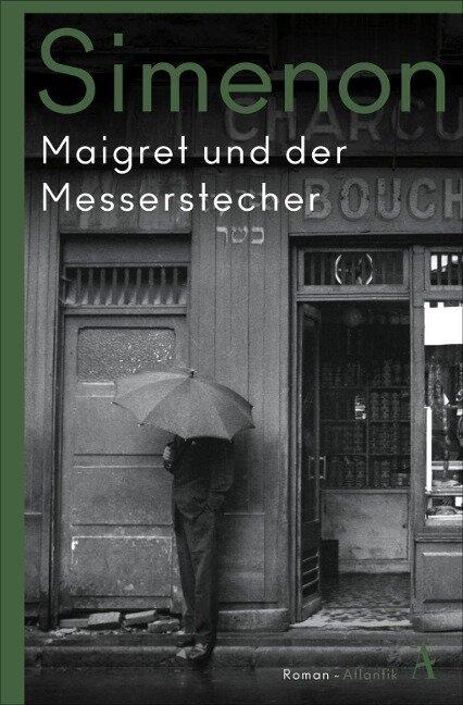 Maigret und der Messerstecher - Georges Simenon