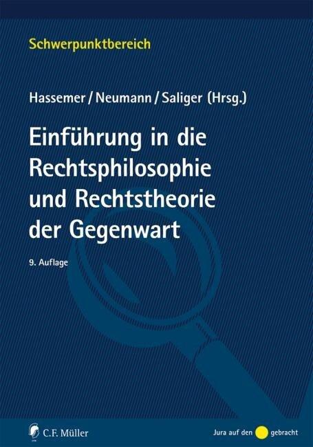 Einführung in die Rechtsphilosophie und Rechtstheorie der Gegenwart -