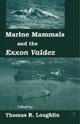 Marine Mammals and the Exxon Valdez -