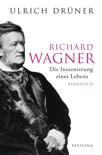 Richard Wagner - Ulrich Drüner