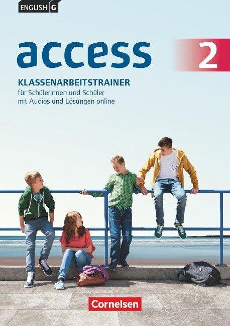 English G Access 02: 6. Schuljahr. Klassenarbeitstrainer mit Audios und Lösungen online - Bärbel Schweitzer