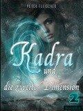 Kadra und die zweite Dimension - Peter Fleischer