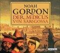 Der Medicus von Saragossa. 6 CDs - Noah Gordon