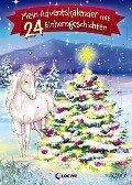 Mein Adventskalender mit 24 Einhorngeschichten -