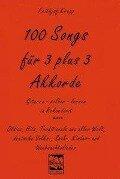 100 Songs für 3 plus 3 Akkorde - Frithjof Krepp