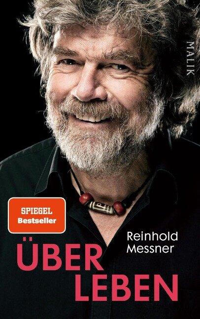 Über Leben - Reinhold Messner