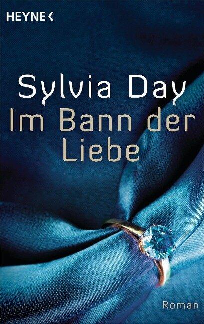 Im Bann der Liebe - Sylvia Day