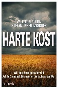Harte Kost - Stefan Kreutzberger, Valentin Thurn