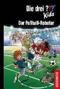 Die drei ??? Kids 75. Der Fußball-Roboter (drei Fragezeichen) - Ulf Blanck