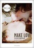 Make Love - Ann-Marlene Henning, Tina Bremer-Olszewski