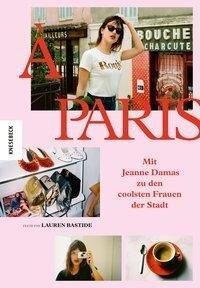 À Paris - Jeanne Damas, Lauren Bastide