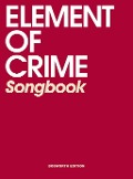 Element of Crime Songbook -