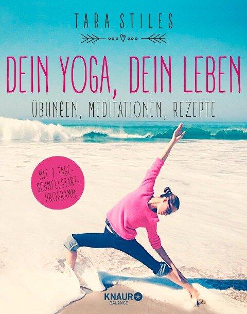 Dein Yoga, dein Leben - Tara Stiles