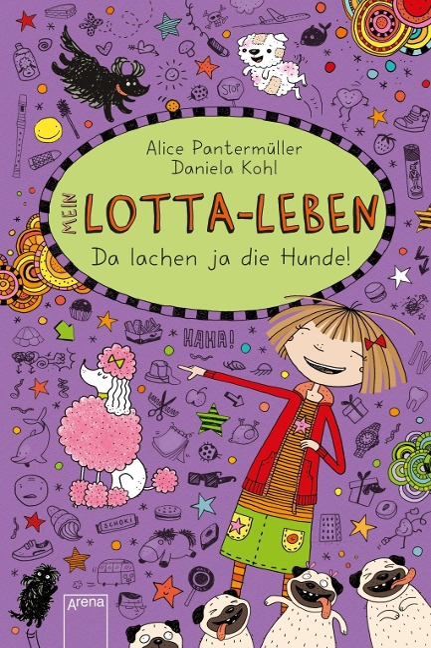 Mein Lotta-Leben 14. Da lachen ja die Hunde - Alice Pantermüller, Daniela Kohl