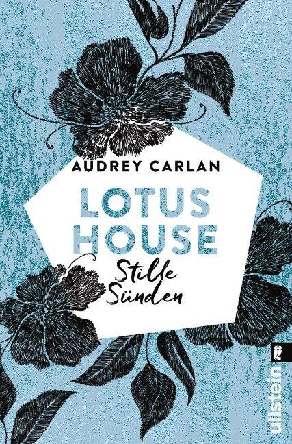 Lotus House - Stille Sünden - Audrey Carlan