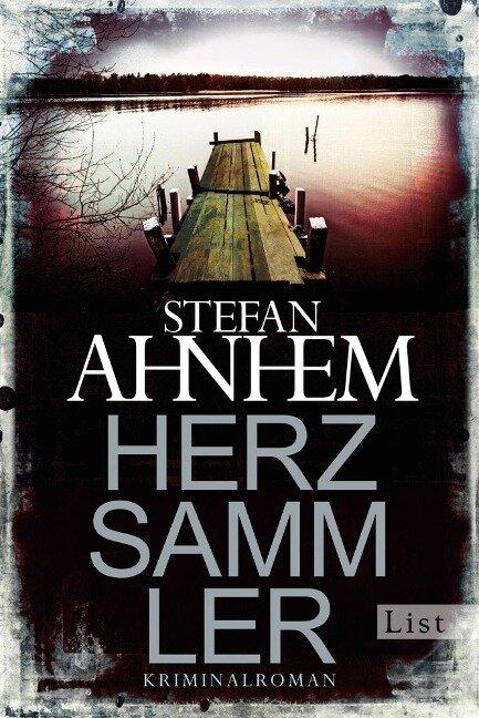 Herzsammler - Stefan Ahnhem
