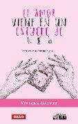 El amor viene en un estuche de 6 x 6 - Viviana Galvez