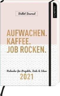 myNOTES Buchkalender DIN A5 Aufwachen. Kaffee. Job rocken. Bullet Journal Kalender 2021 -