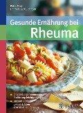 Gesunde Ernährung bei Rheuma - Peter Mayr