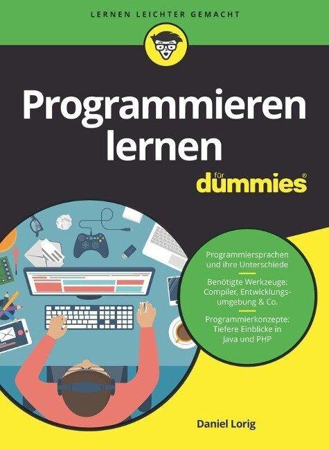 Programmieren lernen für Dummies - Daniel Lorig