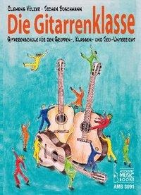 Die Gitarrenklasse - Clemens Völker, Jochen Buschmann