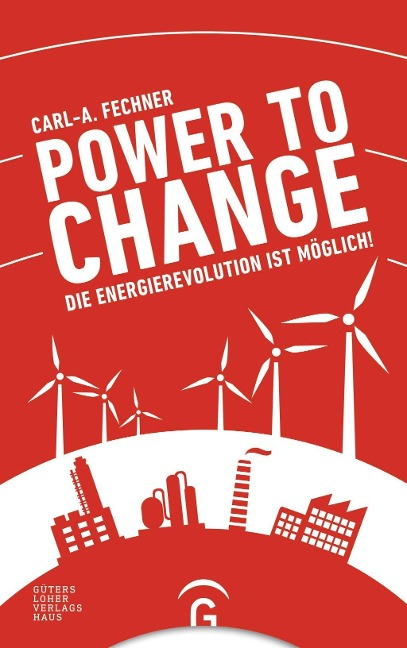 Power to change - Carl-A. Fechner
