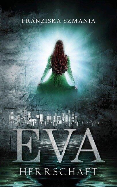 EVA - Franziska Szmania